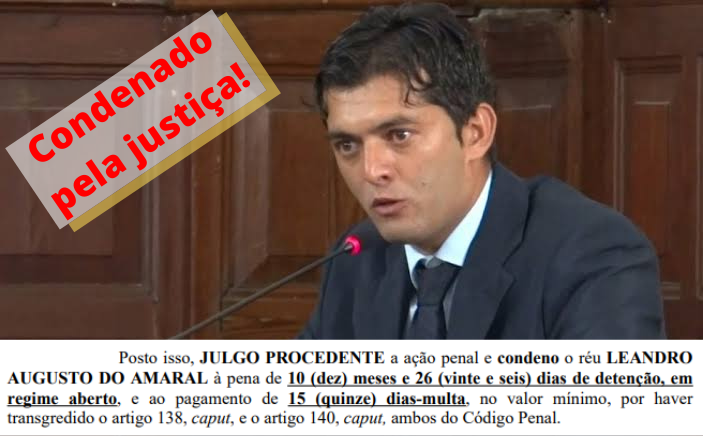 Vereador Leandro Guerreiro condenado a 11 meses de detenção